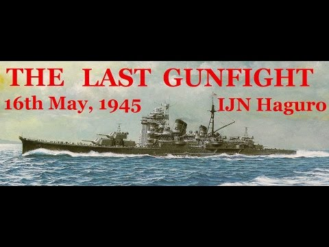The Last Gunfight: The Sinking of the Haguro