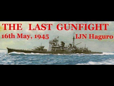 The Last Gunfight: The Sinking of the Haguro