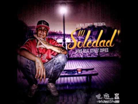Mi Soledad - Wins Dipies RE4L STREET 2017