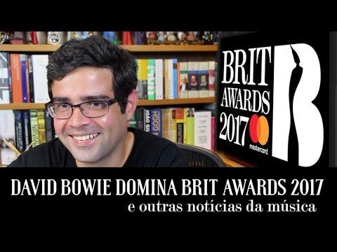 David Bowie domina Brit Awards 2017 e outras notícias da música   Notícias   Alta Fidelidade