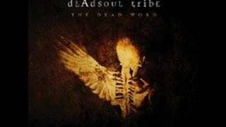 Dead Soul Tribe - Prelude- Time and Pressure