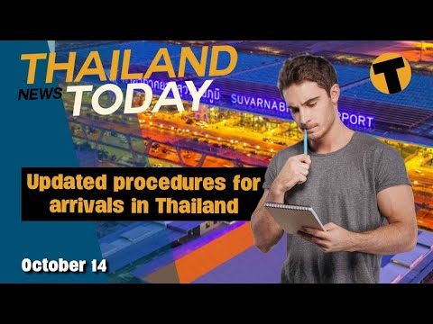 Thailand News Today| C.O.E replacement, Easing of restrictions, Thai Airways full resumption| Oct 14