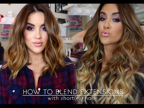 How To | Wear Extensions With Short(er) Hair