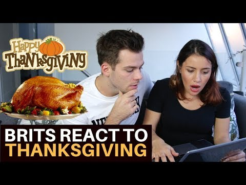 BRITISH REACT TO AMERICAN THANKSGIVING!