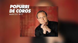 Marcos Witt - Popurri De Coros (Videolyric)