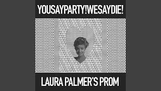 Play Laura Palmer's Prom (Johan Agebjörn Mix)