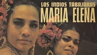 LOS INDIOS TABAJARAS Maria Elena.