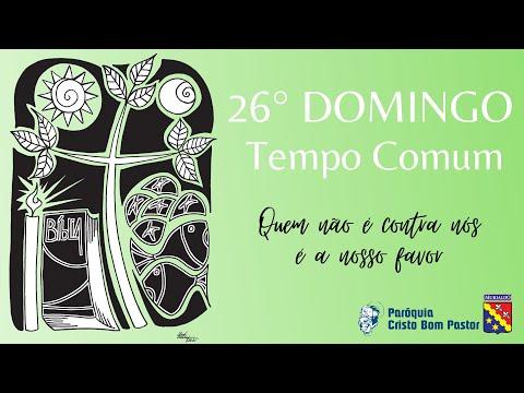 26º Domingo do Tempo Comum - 29.09.2021