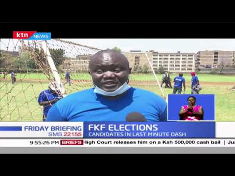 FKF Elections: Candidates in last minute dash as County polls slated for this Saturday
