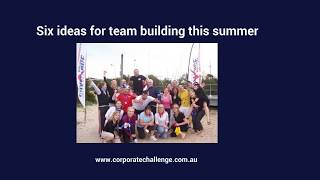 Six ideas for team building this summer - Corporate Challenge Events