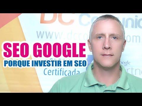 SEO Google Porque investir em SEO