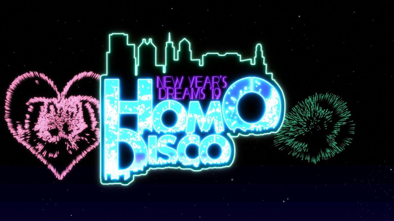 【Commercial】New Year's Dreams 2019 ~ Homo Disco