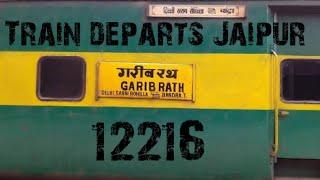 Train no 12216 Garib Rath departs Jaipur Railway station