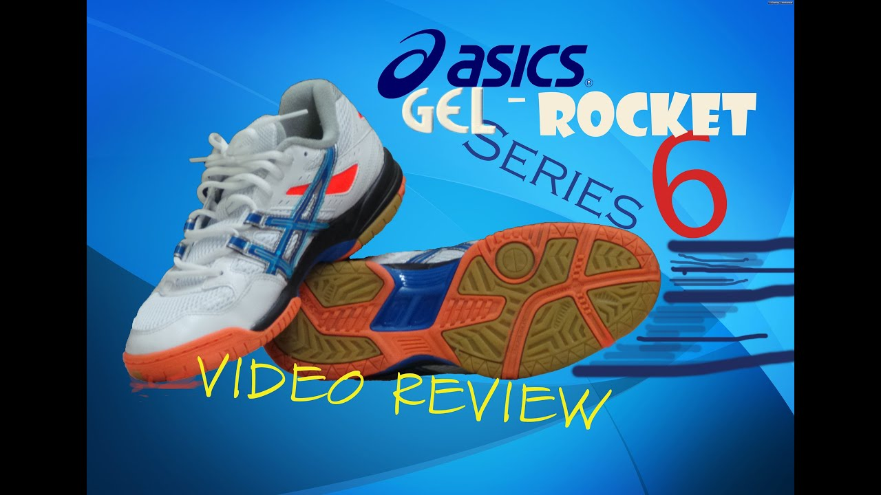 Chaussures Series de 6 badminton ASICS GEL Rocket 19993 6 Series Unboxing YouTube 46ad3aa - tinyhouseblog.website