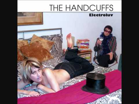 The Handcuffs - Electroluv