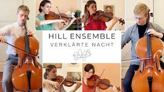 Hill Ensemble: Verklärte Nacht - Sehr breit und langsam