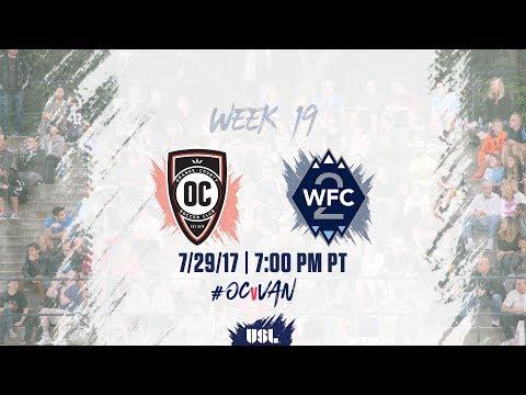 USL LIVE - Orange County SC vs Vancouver Whitecaps FC 2 7/29/17