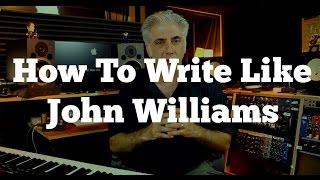How To Write Like John Williams! Secrets of Film Scoring Part 1