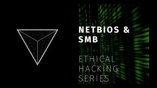 Ethical Hacking - NETBIOS & SMB