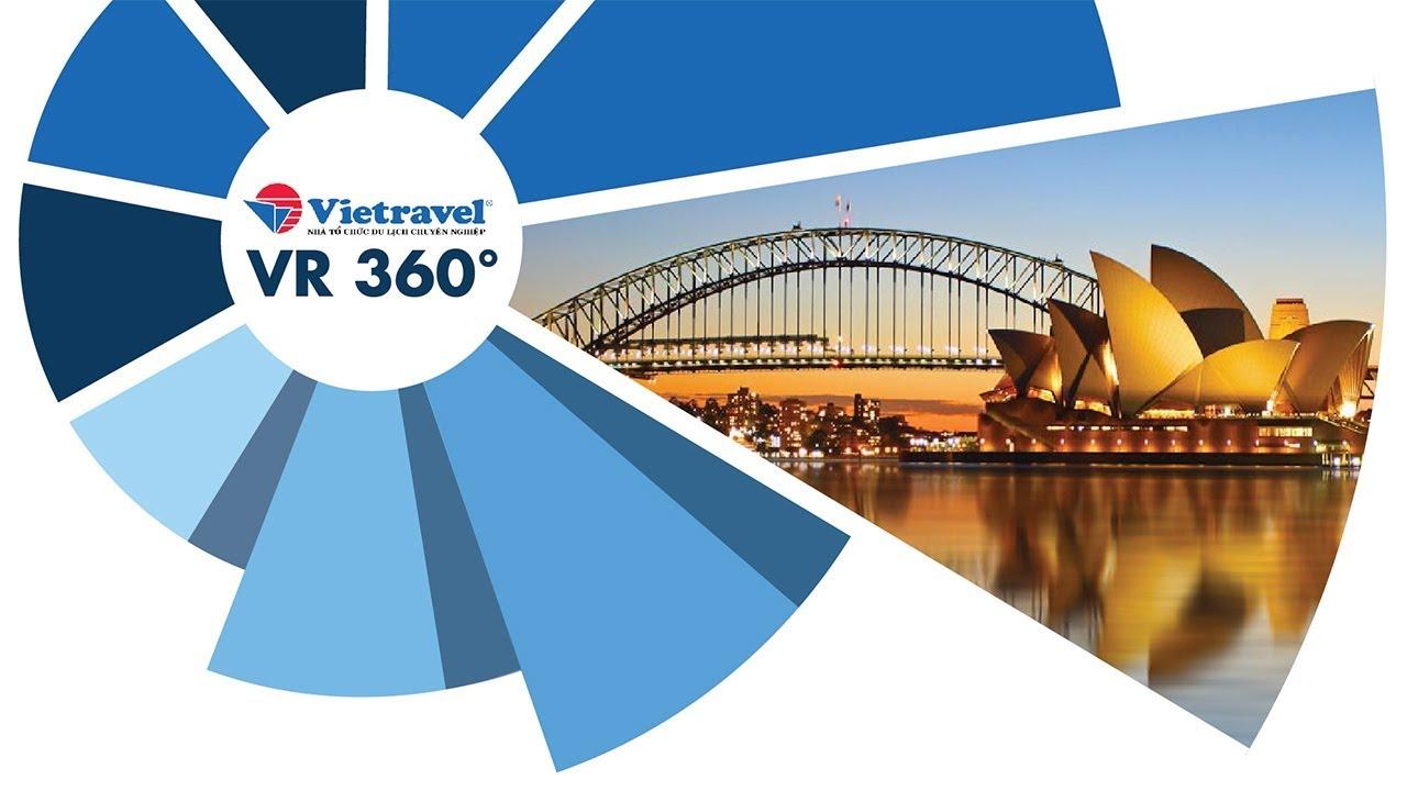 [VR 360°] Sydney – thành phố cảng xinh đẹp nước Úc | Vietravel