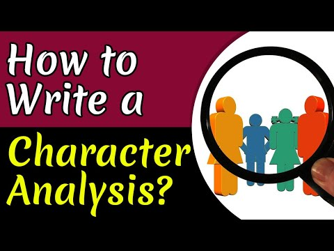 How to Write the Best Character Analysis | Step by Step Guide & Tips