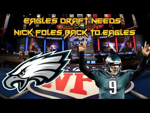 Philadelphia Eagles Draft Needs 2017 | Eagles Resign Nick Foles