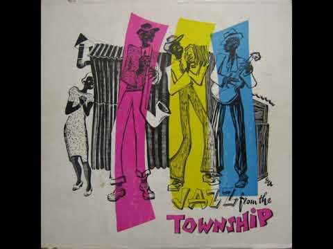Jazz From The Township full album - Various 1956 Jazz