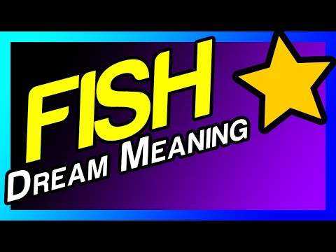 Dream Meaning Of Fish (What Does It Mean To Dream About FISH)