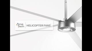 【AMA TECH】 Helicopter HVLS Fan