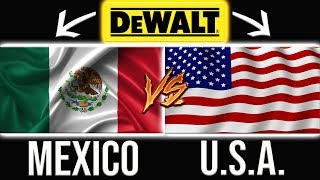 DeWALT Tools Made In Mexico BETTER Than Made In The U.S.A. With Global Materials