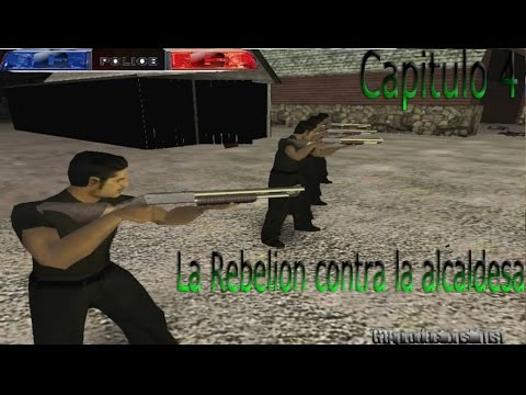 Gta San Andreas - Ciudad Del Crimen Cap 4: La Rebelion Contra La Alcaldesa
