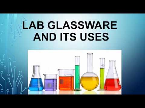 Lab Glassware & Their Uses