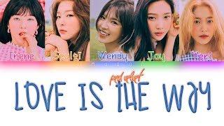 Red velvet (레드벨벳) - love is the way |sub. español + color coded| (han/rom/esp) -artista: -canción: -album: 'the reve festiv...