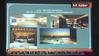 ANTALYA HİLTON ASF MÜZE OTEL KANAAT ÖNDERLERİNİ AĞIRLADI