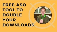 Free App Store Optimization (ASO) Tool to Double Your Downloads