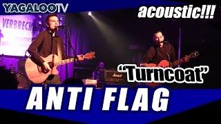 "Anti Flag - ""Turncoat"" (acoustic)"