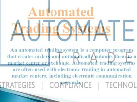 Facilities Automated Trading Systems Services