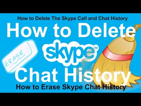How To Delete Skype Chat History | How To Delete The Skype Call And Chat History