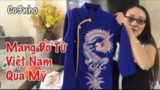 Đồ Quý Mang Từ Việt Nam Qua Mỹ - Cuộc Sống Ở Mỹ - Co3nho 293