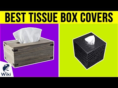 10 Best Tissue Box Covers 2019