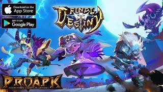 Final Destiny Gameplay Android / iOS