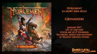 HÜRLEMENT - Grenadiers (2017 - Emanes Metal Records)