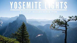 Yosemite Lights- A Travel Documentary