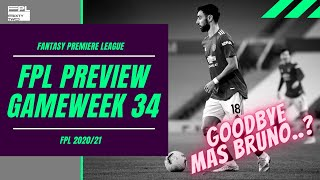 FPL Tips GW 34 - SAATNYA BUANG BRUNO FERNANDES?! | Bruno Replacements | FPL Indonesia Tips 2020/21