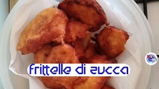 Frittelle di Zucca  - Facili e veloci da realizzare