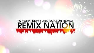 Frank Sinatra - New York, New York (DJason Remix)
