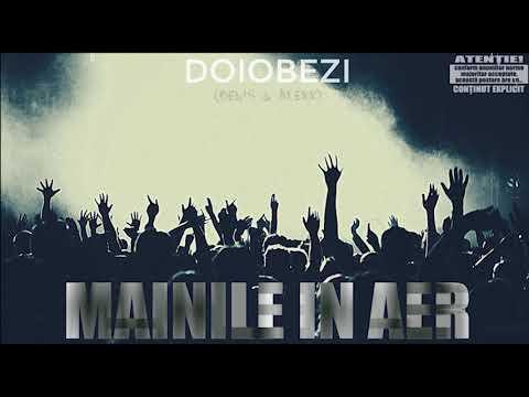 Doiobezi - Mâinile în Aer (Prod. ObieDaz)