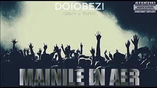 01. Doiobezi - Mainile in Aer (Prod. ObieDaz)