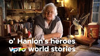 Born in the wrong century - O'Hanlon's Heroes