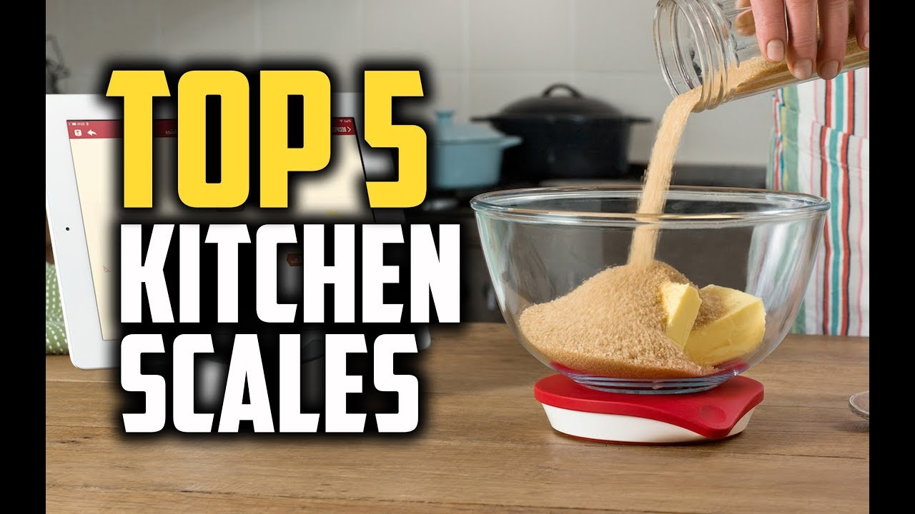 Best Kitchen Scales In 2018 Which Is The Best Kitchen Scale